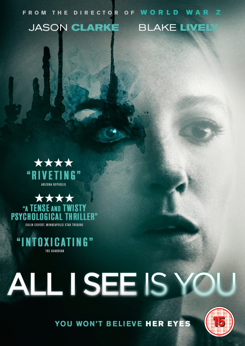 All I See Is You Trailer (2018)